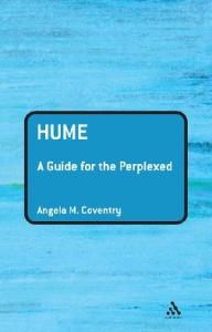 Hume: A Guide for the Perplexed (Guides For The Perplexed)