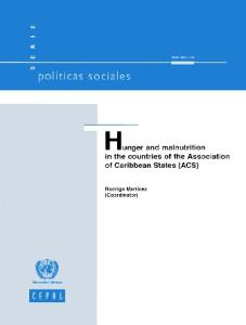 Hunger and Malnutrition in the Countries of the Association of Caribbean States (ACS): Serie Politicas Sociales. III