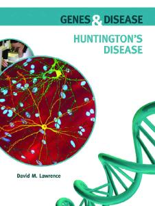 Huntington's Disease (Genes and Disease)