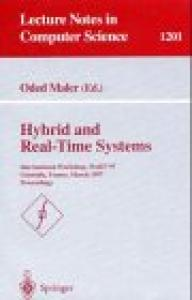 Hybrid and Real-Time Systems: International Workshop, HART'97, Grenoble, France, March 26-28, 1997, Proceedings