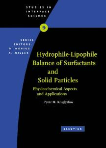 Hydrophile - Lipophile Balance of Surfactants and Solid Particles (Studies in Interface Science)