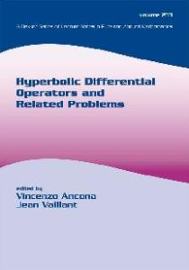 Hyperbolic Differential Operators and Related Problems