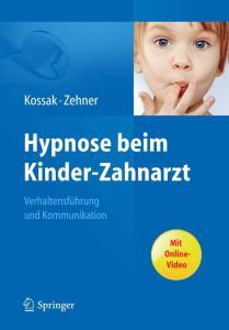 Hypnose beim Kinder-Zahnarzt: Verhaltensführung und Kommunikation