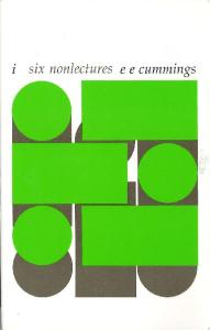 i--six nonlectures (The Charles Eliot Norton Lectures)