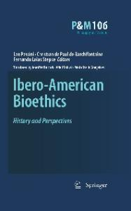Ibero-American Bioethics: History and Perspectives (Philosophy and Medicine)