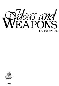 Ideas and Weapons