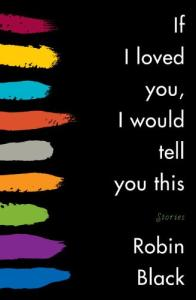 If I Loved You, I Would Tell You This: Stories