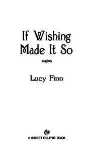 If Wishing Made It So