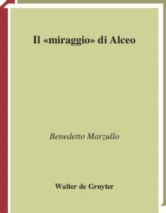 Il  miraggio  di Alceo (Beitrage zur Altertumskunde)