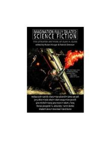 Imagination Fully Dilated Science Fiction