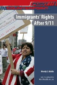 Immigrants' Rights After 9 11 (Point Counterpoint)