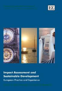 Impact Assessment and Sustainable Development: European Practice and Experience (Evaluating Sustainable Development)