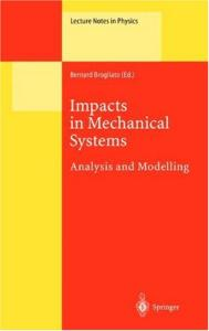 Impacts in mechanical systems: analysis and modelling