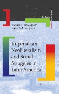 Imperialism, Neoliberalism and Social Struggles in Latin America