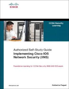 Implementing Cisco IOS Network Security (IINS): (CCNA