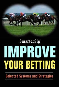 Improve Your Betting: Selected Systems and Strategies