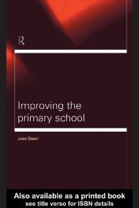 Improving the Primary School (Educational Management Series)