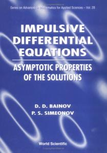 Impulsive differential equations: Asymptotic properties of the solutions
