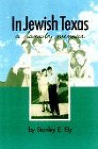 In Jewish Texas: A Family Memoir