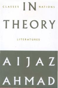 In Theory: Classes, Nations, Literatures