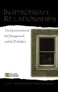 Inappropriate Relationships: the Unconventional, the Disapproved, and the Forbidden (Lea's Series on Personal Relationships)
