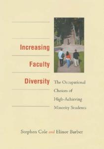 Increasing Faculty Diversity: The Occupational Choices of High-Achieving Minority Students