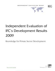 Independent Evaluation of IFC's Development Results 2009: Knowledge for Private Sector Development (Independent Evaluation Group Studies)