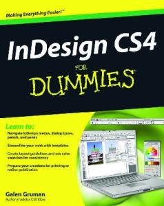 InDesign CS4 For Dummies (For Dummies (Computer Tech))