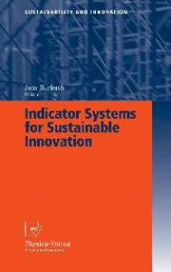 Indicator Systems for Sustainable Innovation (Sustainability and Innovation)