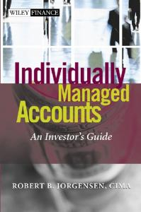 Individually Managed Accounts: An Investor's Guide