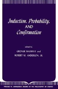 Induction, Probability and Confirmation (Minnesota Studies in Philosophy of Science)