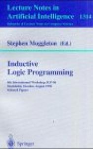 Inductive Logic Programming: 6th International Workshop, ILP-96, Stockholm, Sweden, August 26-28, 1996, Selected Papers