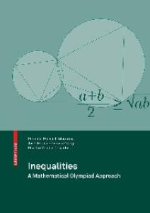 Inequalities: A Mathematical Olympiad Approach
