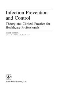 Infection Prevention and Control: Theory and Practice for Healthcare Professionals