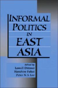 Informal Politics in East Asia