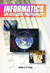 Informatics for Healthcare Professionals