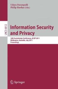 Information Security and Privacy - ACISP 2011