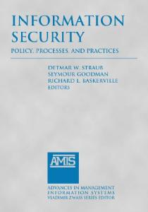 Information Security: Policy, Processes, and Practices (Advances in Management Information Systems)