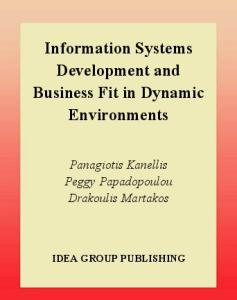 Information Systems Development and Business Fit in Dynamic Environments