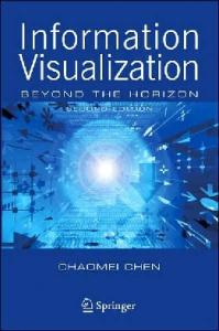 Information Visualization: Beyond the Horizon 2nd Ed