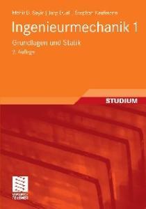 Ingenieurmechanik 1: Grundlagen und Statik, 2. Auflage  GERMAN
