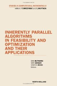 Inherently parallel algorithms in feasibility and optimization and their applications