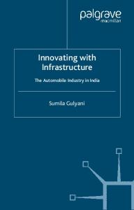 Innovating With Infrastructure: The Automobile Industry in India