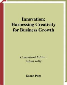 Innovation: Harnessing Creativity for Business Growth