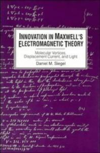 Innovation in Maxwell's electromagnetic theory
