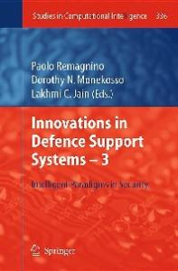 Innovations in Defence Support Systems - 3: Intelligent Paradigms in Security