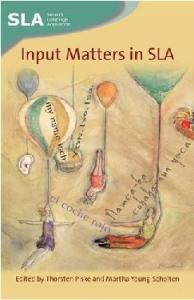Input Matters in SLA (Second Language Acquisition)