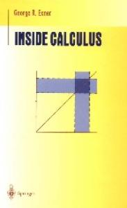 Inside Calculus (Undergraduate Texts in Mathematics)