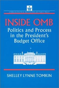 Inside Omb: Politics and Process in the President's Budget Office (American Political Institutions and Public Policy)