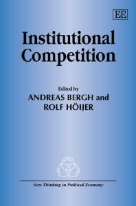 Institutional Competition (New Thinking in Political Economy)